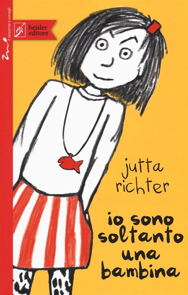 Io sono soltanto una bambina - Beisler editore