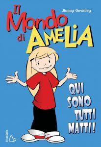 Il mondo di Amelia - edizioni il castoro
