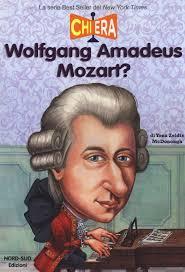 Chi era Wolfgang Amedeus Mozart? - nord sud edizioni